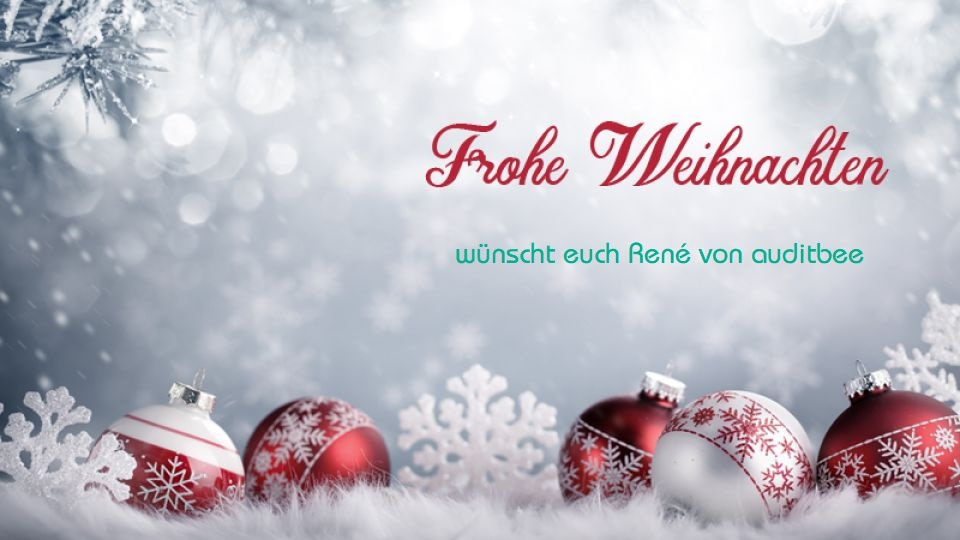 🎅🎁🎄 Frohe Weihnachten wünscht auditbee ☃️🌟
